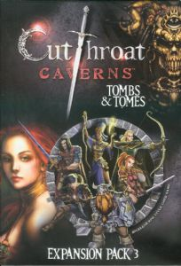 Cutthroat Caverns : Tombs and Tomes